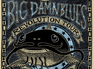 The Big Damn Blues Revolution Tour : Reverend Peyton's Big Damn Band / Jimbo Mathus / Alvin Youngblood Hart