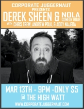 Corporate Juggernaut presents Derek Sheen with NOLA Comedy Hour, !