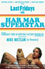 Last Fridays with Har Mar Superstar with special guest Mike Mictlan (of Doomtree)