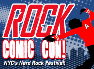ROCK COMIC CON! : NYC's Nerd Rock Festival and the New York Comic Con After Party! Geek Culture that Rocks! featuring Kirby Krackle / H2Awesome! / Fortress of Attitude and Bedlam Rock special guest Rachel Bloom (F*me, Ray Bradbury) hosted by FUSE TV's Steven Smith