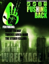 Pushing Back featuring Stereo Killers / Silent Theory / Truckee River Band