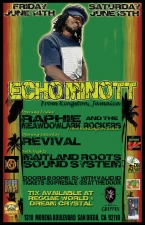 Echo Minott : Raphie and the Meadowlark Rockers : Maitland Roots Sound System