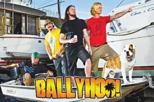 Ballyhoo! with Trial By Stone / Big Orange Heads