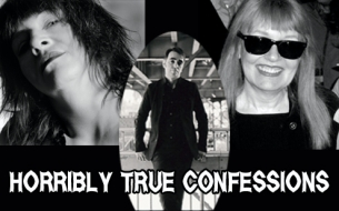 Shayni Rae's Truckstop Salon Sunday Presents: HORRIBLY TRUE CONFESSIONS with Lydia Lunch, Bibbe Hansen & Tony O'Neill