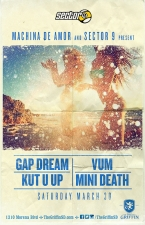 Gap Dream : Kut U Up : VUM : Mini Death