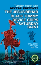 THE JESUS REHAB with The Saturday Giant and Device Grips and Black Tommy