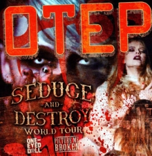 OTEP plus One Eyed Doll / Picture Me Broken / The Things They Carried / Pyramada