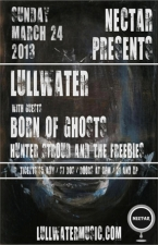 LULLWATER featuring Born of Ghosts / Hunter Stroud and the Freebies