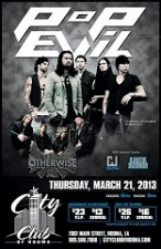 Pop Evil featuring Otherwise / Kaotik Dizordr and Crackjaw