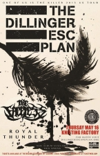 The Dillinger Escape Plan featuring The Faceless / Royal Thunder / Villainous