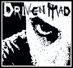 Driven Mad plus Ashes Within / As Days Fade / Unveiled / Metalfier / Hosted By Tim No. 37