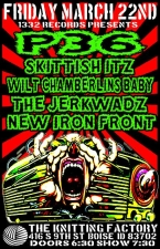 P36 plus Skittish Itz with Wilt Chamberlins Baby / The Jerkwadz / New Iron Front