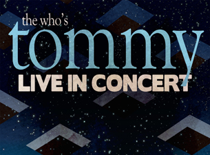 The Who's Tommy: Live in Concert