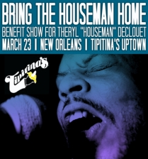 Bring The Houseman Home Benefit Show For Theryl