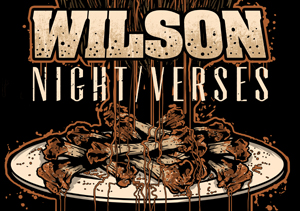 Wilson plus Night Verses / The Feud / Fairday Skyline