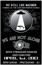 LOUNGE:, StrangerDanger, Oaklynn & We Roll Like Madmen