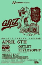 GRiZ with Manic Focus, Outlet, Flylosophy
