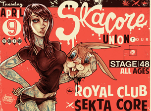 Royal Club featuring Sekta Core / Brunt of It / The Ladrones