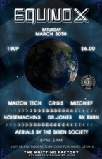 Equinox featuring Maizon Tech / CRiSiS / Mizchief / Noisemachin3 / Dr. Jones / RX Burn