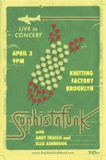 Sophistafunk / Andy Frasco / Ellis Ashbrook