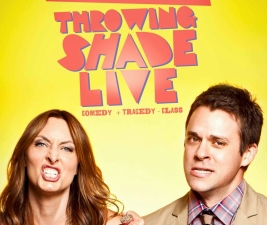 Throwing Shade LIVE, with Erin Gibson and Bryan Safi
