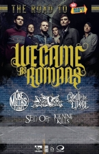 We Came As Romans featuring Like Moths To Flames / Upon a Burning Body / Crown The Empire / Ice Nine Kills / Set It Off
