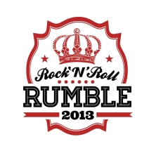 2013 Rock 'n' Roll Rumble Finals with Special Guests The Dogmatics