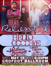 Relient K with special guests Hellogoodbye / William Beckett / Mike Mains and the Branches