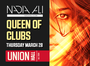 Nadia Ali - March 28 - Union Hall