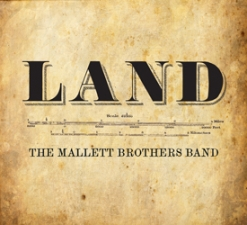 The Mallett Brothers Band : 'LAND' Album Release Show