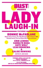 Lady Laugh-in featuring Bonnie McFarlane / Calise Hawkins / Leah Bonnema / Kate Wolf / Carolyn Busa / Erin Lennox