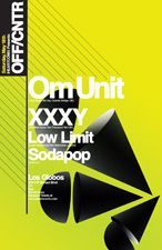 Om Unit & XXXY with Low Limit / Sodapop