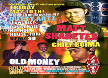 Goldmine Presents : Matt Shadetek with Old Money and Dutty Artz