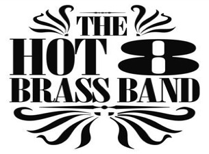 Hot 8 Brass Band with The Funky Autocrats