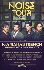 The Noise Tour Featuring Marianas Trench with Air Dubai / Ghost Town / DJ Protec