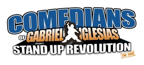 Comedians of Stand-Up Revolution, hosted by Gabriel Iglesias
