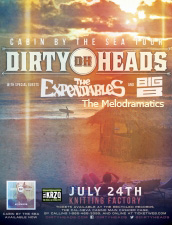 Cabin By The Sea Tour: The Dirty Heads featuring The Expendables / Big B / The Melodramatics