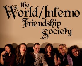The World Inferno/Friendship Society