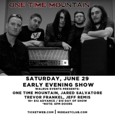 One Time Mountain, Jared Salvatore, Trevor Frankel, Jeff Remis