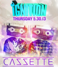 CAZZETTE @ IGNITION | 5.30.13