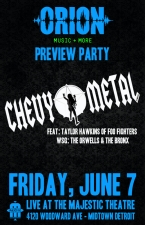 Orion Music Festival Pre Party featuring Chevy Metal (w/ Taylor Hawkins of Foo Fighters) with The Orwells & The Bronx