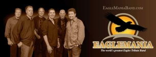 EagleMania / The World's Greatest Eagles Tribute Band