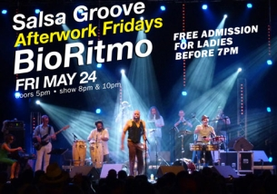 SALSA GROOVE HAPPY HOUR AFTERWORK FRIDAYS!! featuring Bio Ritmo