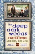 The Deep Dark Woods featuring Frontier Ruckus