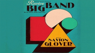 Revive Big Band with special guest Savion Glover