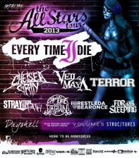 The Allstars Tour 2013 featuring Every Time I Die / Chelsea Grin & More!