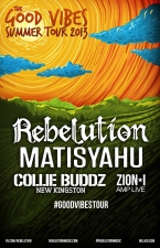 Rebelution: The Good Vibes Summer Tour 2013 featuring Matisyahu / Collie Buddz / Zion I