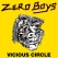 Zero Boys with Night Birds & TBA / SpEd