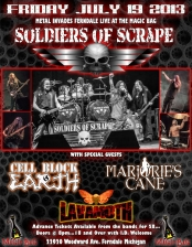 Soldiers Of Scrape with Cell Block Earth, Marjorie's Cane & Lavamoth