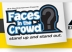 Faces in the Crowd Showcase